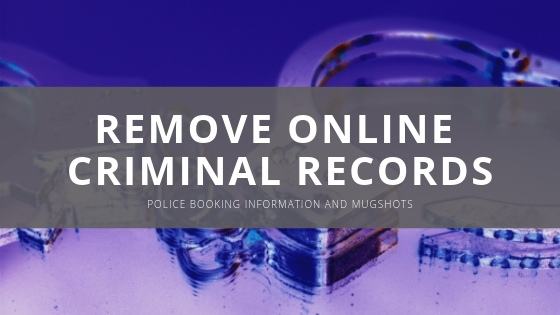 Remove Online Criminal Records - RPI