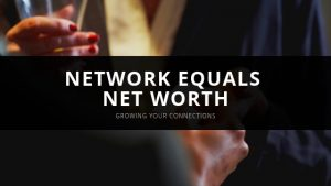 Network equals net worth - removepersonalinformation