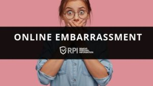 Online Embarrassment