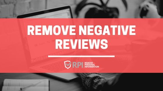 Remove Negative Reviews