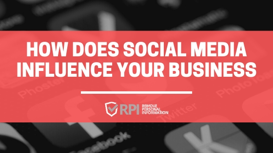 How Does Social Media Influence Your Business (1)