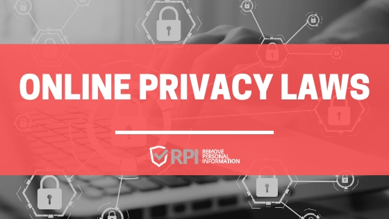 Online Privacy Laws - RemovePersonalInformation