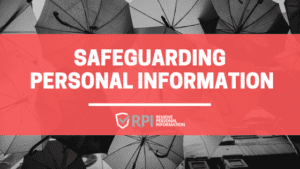 Safeguarding Personal Information