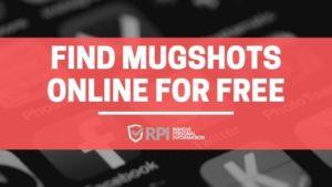 Find Mugshots Online for Free